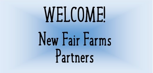 March 2017: Welcome New Fair Farms Partners