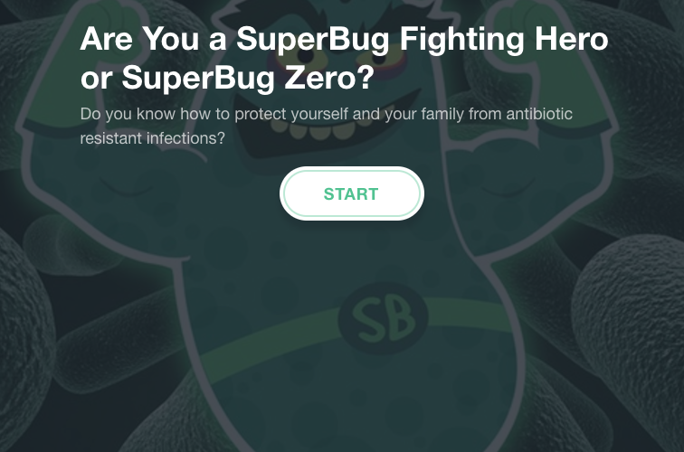 Quiz: Are You a Superbug Fighting Hero?