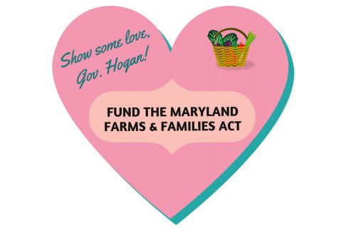 Take Action: Ask Governor Hogan to Show Some LOVE for the Farms & Families Act