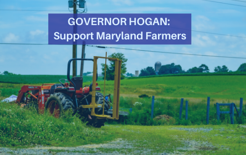 Gov. Hogan: Support Local Farmers