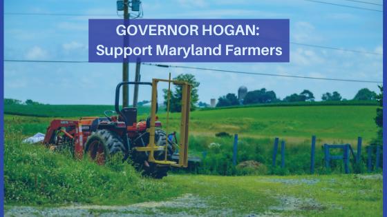 Gov. Hogan: Support Local Farmers