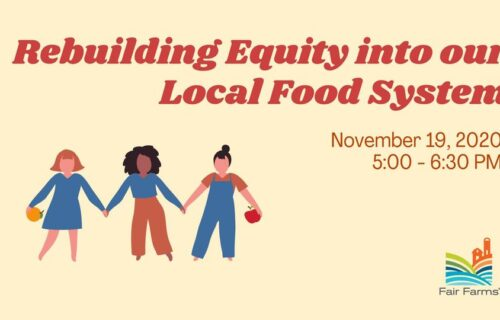 Rebuilding Equity in our Local Food System