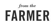 From the Farmer